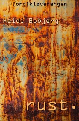 Rust Heidi Bobjerg 9788771433685