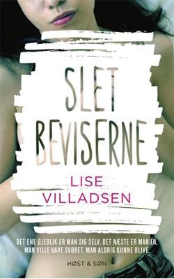 Slet beviserne Lise Villadsen 9788702303360