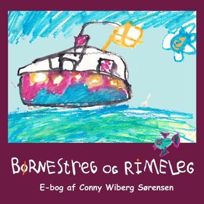 Børnestreg og rimeleg Conny Wiberg Sørensen 9788799923052