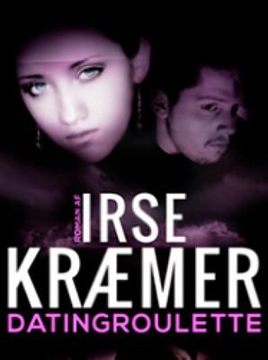 Datingroulette Irse Kræmer 9788793284760
