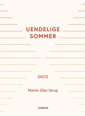 Uendelige sommer Martin Glaz Serup 9788740659160