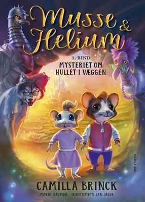 Musse og Helium 1 Camilla Brink 9788770368445