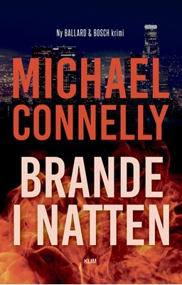 Brande i natten Michael Connelly 9788772045184