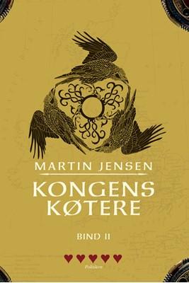 Kongens køtere Bind 2 (PB) Martin Jensen 9788772042114