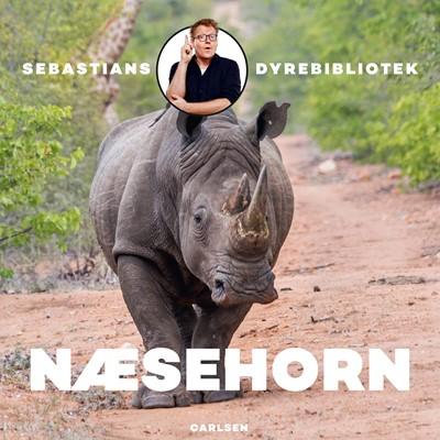 Sebastians dyrebibliotek - Næsehorn Sebastian Klein 9788726404616