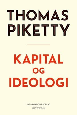 Kapital og ideologi Thomas Piketty 9788793773578