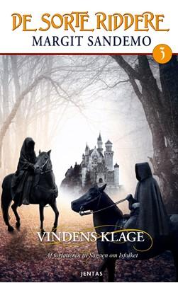 De sorte riddere 3 - Vindens klage Margit Sandemo 9788771074529