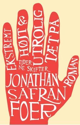 Ekstremt højt & utrolig tæt på Jonathan Safran Foer 9788702297171