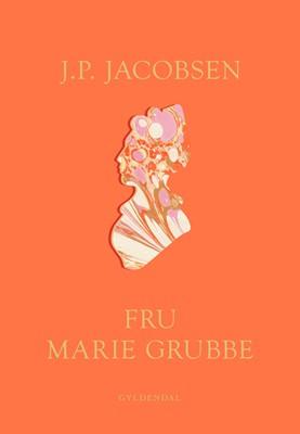 Fru Marie Grubbe J.P. Jacobsen 9788702294934