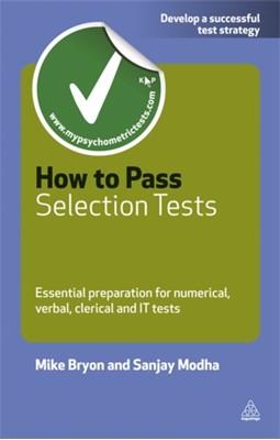 How to Pass Selection Tests Sanjay Modha, Mike Bryon 9780749462116
