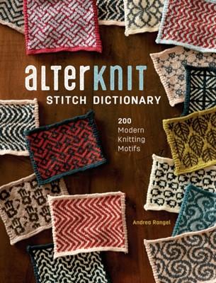 AlterKnit Stitch Dictionary Andrea Rangel 9781632505538