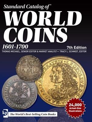 Standard Catalog of World Coins, 1601-1700 T. Michael 9781440248573