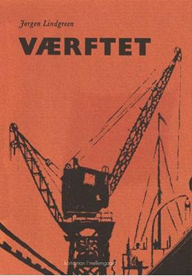 Værftet Jørgen Lindgreen 9788772370019