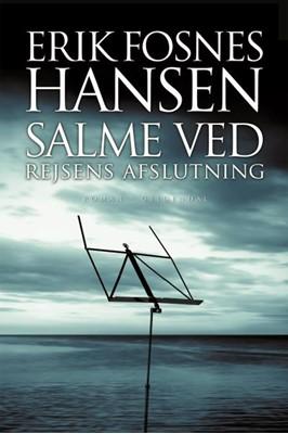 Salme ved rejsens afslutning Erik Fosnes Hansen 9788702297034