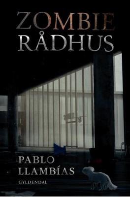 Zombierådhus Pablo Llambías 9788702300178