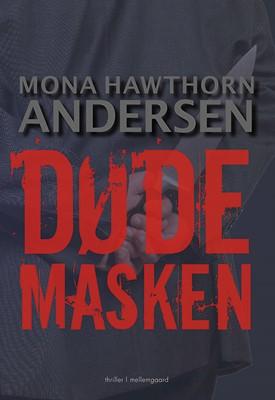 Dødemasken Mona Hawthorn Andersen 9788772188003