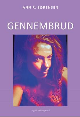 Gennembrud Ann R. Sørensen 9788772189031