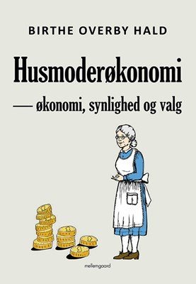 Husmoderøkonomi Birthe Overby Hald 9788772188928