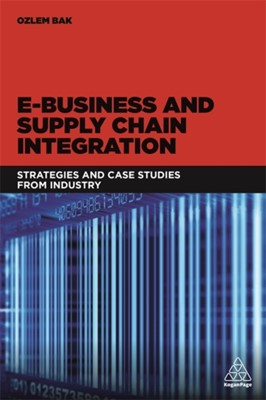 E-Business and Supply Chain Integration  9780749478452