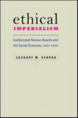 Ethical Imperialism Zachary M. (Assistant Professor Schrag 9781421424026
