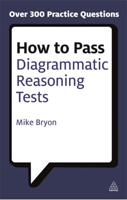 How to Pass Diagrammatic Reasoning Tests Mike Bryon 9780749449711