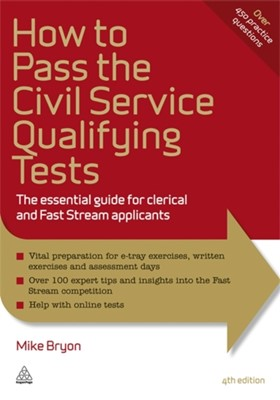 How to Pass the Civil Service Qualifying Tests Mike Bryon 9780749461799