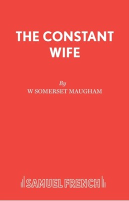 The Constant Wife W. Somerset Maugham 9780573010774