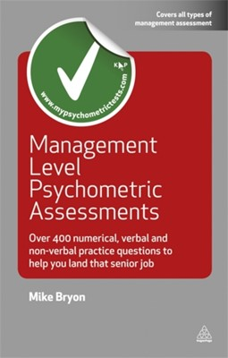 Management Level Psychometric Assessments Mike Bryon 9780749456917