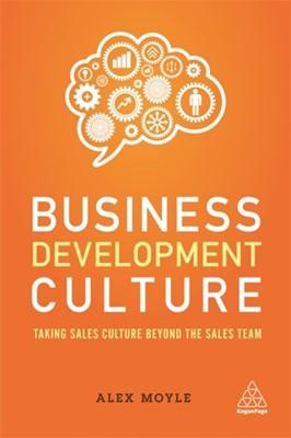Business Development Culture Alex Moyle 9780749481919
