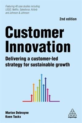 Customer Innovation Koen Tackx, Marion Debruyne 9780749484187
