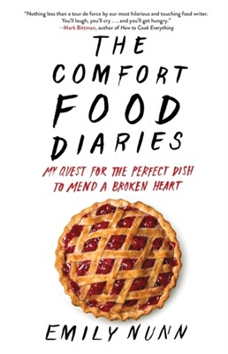 The Comfort Food Diaries Emily Nunn 9781451674224