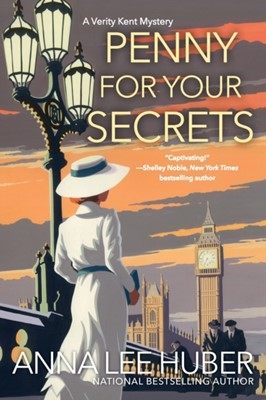 Penny for Your Secrets Anna Lee Huber 9781496713193