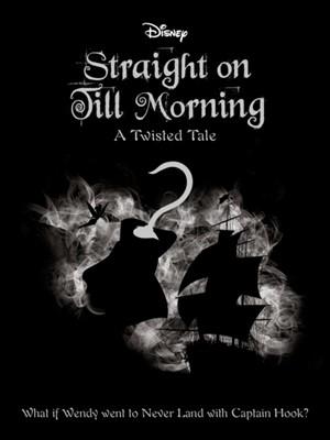 Disney Peter Pan: Straight on Till Morning Igloo Books, Liz Braswell 9781789053746