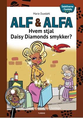 Detektiverne i Dumleby - Hvem stjal Daisy Diamonds smykker? Marie Duedahl 9788740662511