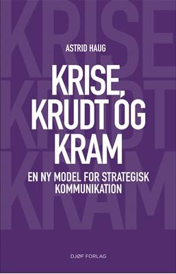 Krise, krudt og kram Astrid Haug 9788757443929
