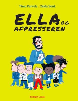 Ella og Afpresseren Timo Parvela 9788797032374