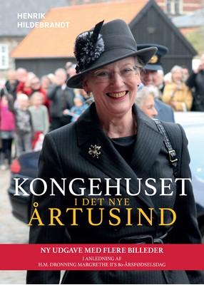 Kongehuset i det nye årtusind Henrik Hildebrandt 9788771716528