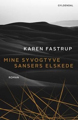 Mine syvogtyve sansers elskede Karen Fastrup 9788702299045