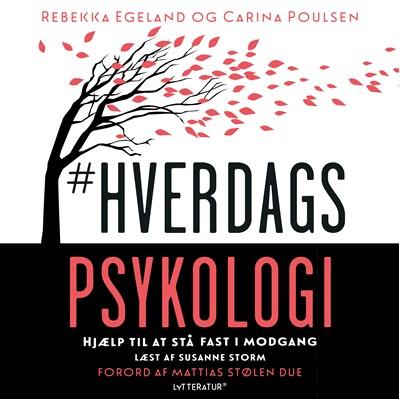 #Hverdagspsykologi Carina Poulsen, Rebekka Egeland 9788770304122