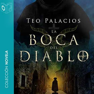 La boca del diablo Teo Palacios 9788417565336