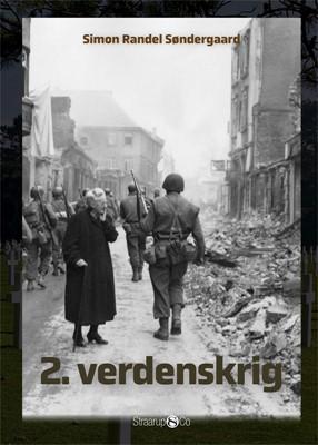 2. verdenskrig Simon Randel Søndergaard 9788770187169