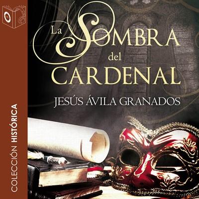 La sombra del cardenal Jesus Avila 9788417021726