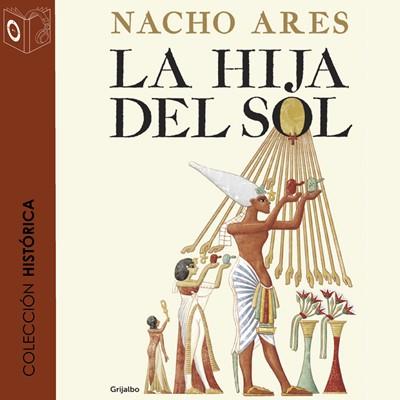 La hija del Sol Nacho Ares 9788417021634