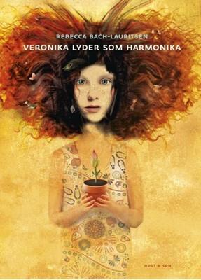 Veronika lyder som harmonika Rebecca Bach-Lauritsen 9788702303681