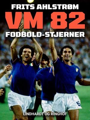 VM 82 fodbold-stjerner Frits Ahlstrøm 9788726097795