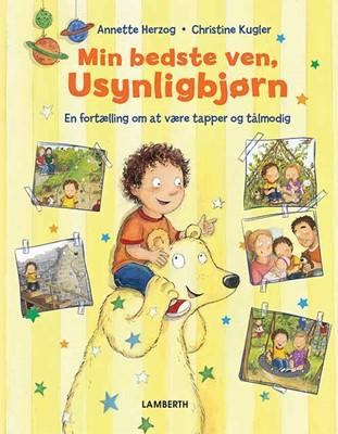 Min bedste ven Usynligbjørn Annette Herzog 9788772248110