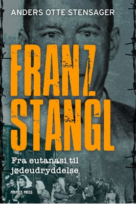 Franz Stangl Anders Otte Stensager 9788770361378