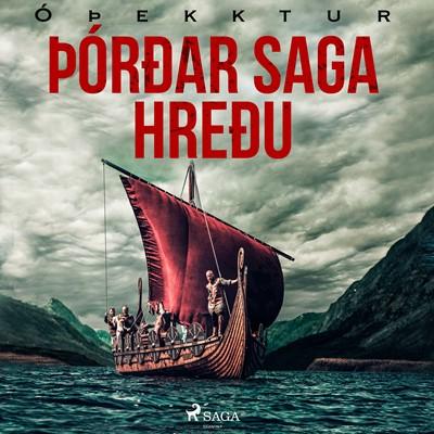 Þórðar saga hreðu – Óþekktur 9788726516333
