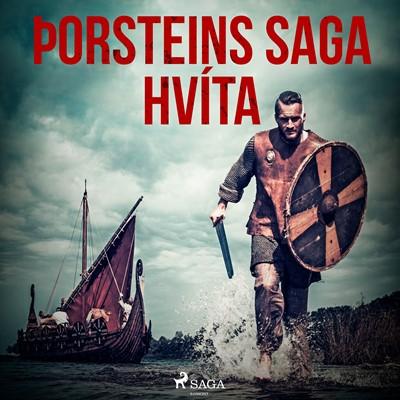 Þorsteins saga hvíta – Óþekktur 9788726516289