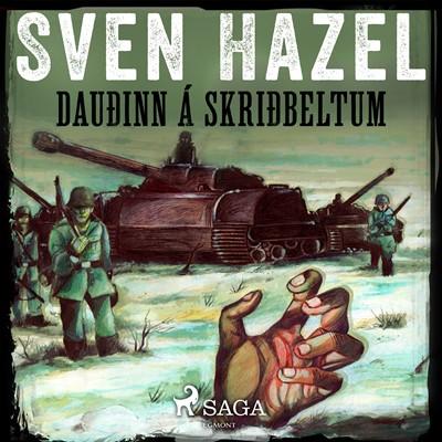 Dauðinn á skriðbeltum Sven Hazel 9788726221220